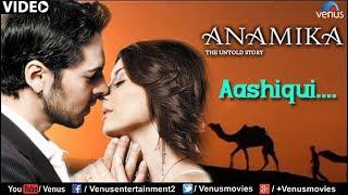 Aashiqui Full Video Song : Anamika | Dino Mourya, Minisha Lamba, Koena Mitra |