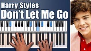 Harry Styles - Don't Let Me Go - Piano Tutorial/Lesson by Nikolas Nunez EASY & FAST