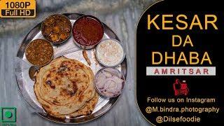 Legendary Meal At Kesar Da Dhaba