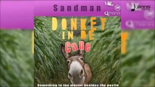 Sandman - Donkey In De Cane