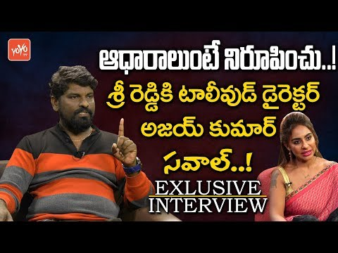 Xxx Mp4 Tollywood Director Ajay Kumar Strong Counter To Actress Sri Reddy YOYO TV Channel 3gp Sex