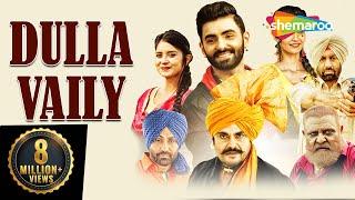 Dulla Vailly : Yograj Singh - Guggu Gill | Full HD | Latest Punjabi Movies 2019 | New Punjabi Movie