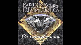Marina & The Diamonds - Primadonna (WorldCAT Remix)
