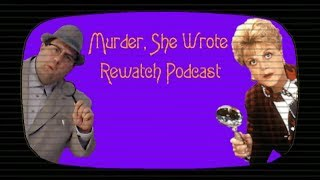 Murder, She Wrote Rewatch Podcast: Episode 19 - Murder Takes The Bus