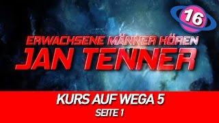 Erwachsene Männer hören Jan Tenner | #16 | Kurs auf Wega 5 | Seite 1