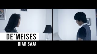 DEMEISES - Biar Saja (Official Music Video)