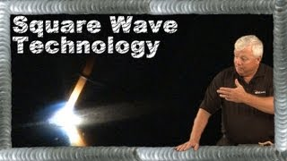 TIG Welding with Square Wave Technology | TIG Time