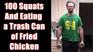 100 Squats and a Trash Can of Fried Chicken Challenge | FreakEating vs The World 122