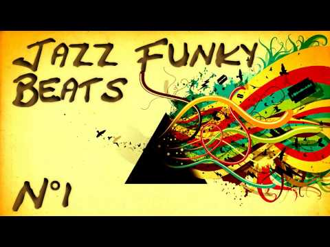 Jazz Funk Beats - Compilation n°1