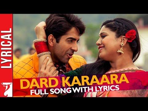 Lyrical: Dard karaara Song with Lyrics   Dum Laga ke Haisha   Ayushmann Khurrana   Varun Grover