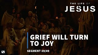 The Life of Jesus (part 39 of 49)