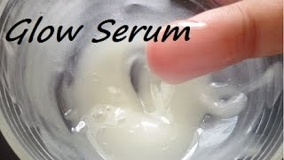 How to Make Glow Serum for Brightening & Ageless Skin