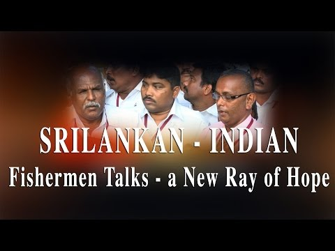 Xxx Mp4 Srilankan Indian Fishermen Talks A New Ray Of Hope Red Pix 24x7 3gp Sex
