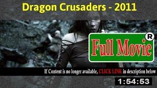 Dragon Crusaders 2011 - Full HD Movie ON-Line