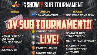 JV Gaming Sub Tournament! [MLB The Show 17 Diamond Dynasty]