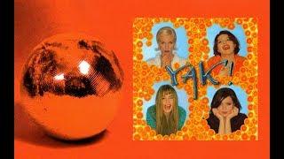 YAK! - Damą Być Polski Power Dance 1997 90's