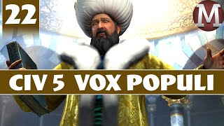 Civilization 5 - Let's Play Vox Populi as Ottoman Empire - Part 22 [Modded Civ 5 Gameplay]