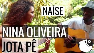Naíse - Nina Oliveira (part. Jota Pê) | PEIXE BARRIGUDO