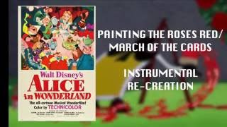 Painting the Roses Red/March of the Cards Instrumental