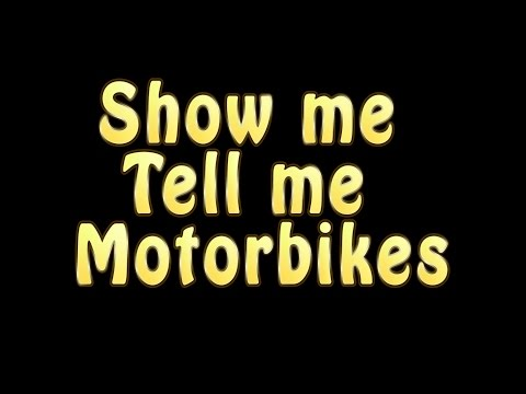 Module 2 - Show me - Tell me - Motorcycle
