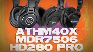 Audio-Technica ATH-M40x vs Sony MDR7506 vs Sennheiser HD280 Best $100 Headphone Review
