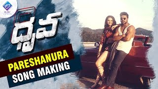 Dhruva Movie Song Making | Pareshanura Song Making | Ram charan | Rakulpreet
