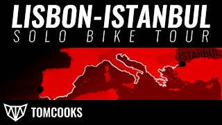 LISBON-ISTANBUL SOLO BIKE TOUR WHILE COOKING