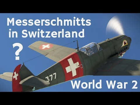 Xxx Mp4 ⚜ Why Did Switzerland Have German Bf 109s Swiss Air Force In World War 2 Ft BotR 3gp Sex
