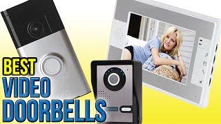 8 Best Video Doorbells 2016