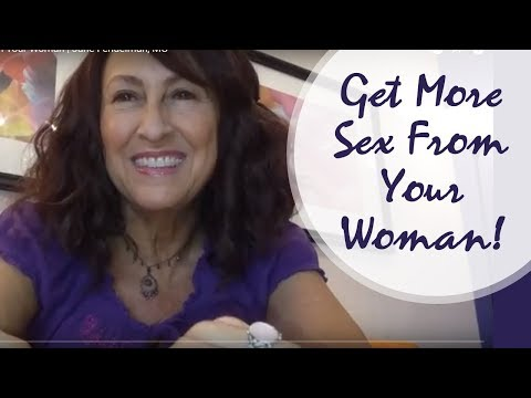 Get More Sex From Your Woman | Jane Fendelman, MC