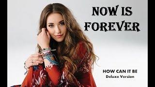 Lauren Daigle - Now Is Forever (Lyrics)