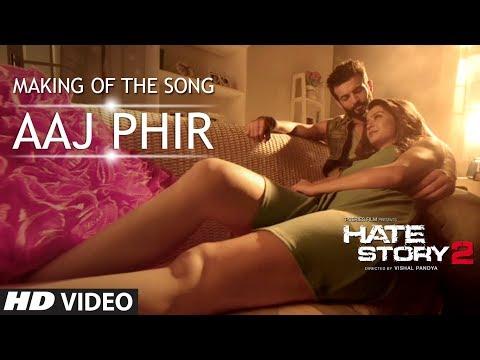 Making of Aaj Phir | Hate Story 2 | Jay Bhanushali | Surveen Chawla