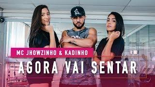 Agora Vai Sentar - MCs Jhowzinho & Kadinho - Coreografia: Mete Dança