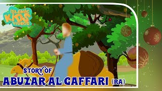 Sahaba Stories - Companions Of The Prophet | Abuzar Al Gaffari (RA)| Islamic Kids Stories