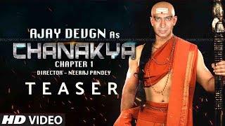 Chanakya - Chapter 1 Teaser | Ajay Devgn | Neeraj Pandey | Nayantara | Full Details