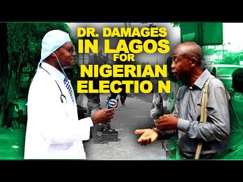 Xxx Mp4 Dr Damages Show Ep 368 Dr Damages In Lagos For Nigeria S Election 3gp Sex