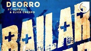 Deorro Ft. Pitbull & Elvis Crespo - Bailar (Official Audio)