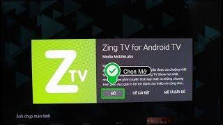 Cách kích hoạt tài khoản Zing TV để sử dụng xem trên Tivi Smart