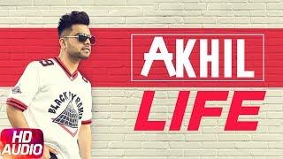 Latest Punjabi Song 2017 | Life | Full Audio Song | Akhil | Preet Hundal | Speed Records
