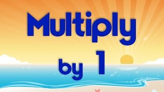 Multiply by 1 | Learn Multiplication | Multiply By Music | Jack Hartmann