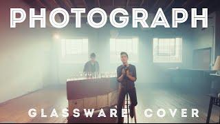 Photograph (Ed Sheeran) - Glassware Cover - Sam Tsui & KHS