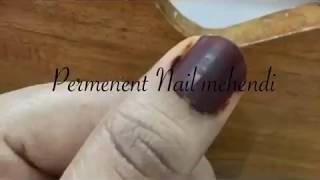 Permenent Nail Mehendi 100% Effective