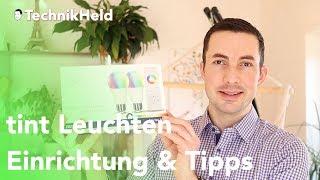 Tint Smart Home LED Lampen - Inbetriebnahme und Tipps, Deutsch