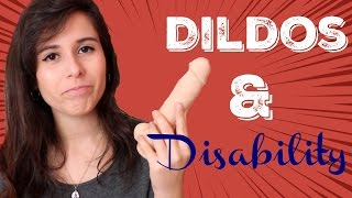 Dildos and Disability | AD
