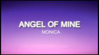 Angel of mine - monica lyric
