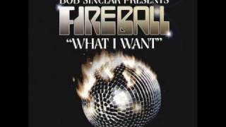 Bob Sinclar Feat. Fireball - What I Want