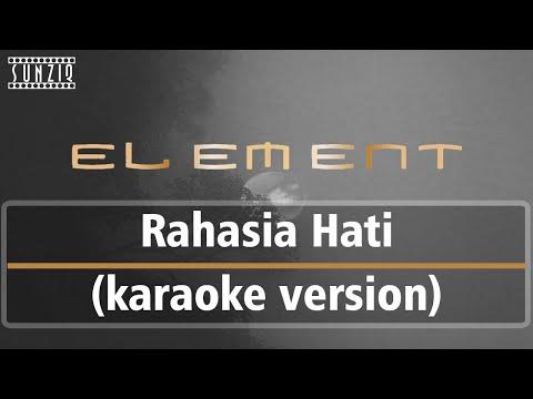 Element - Rahasia Hati (Karaoke Version + Lyrics) No Vocal #sunziq