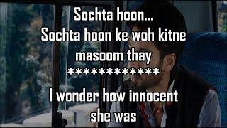 Dekhte Dekhte Lyrics With Translation |Batti Gul Meter Chalu | Atif Aslam | Shahid Kapoor | Shraddha