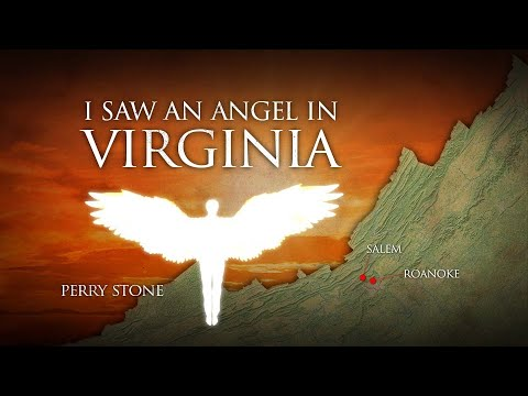 I Saw An Angel In Virginia Perry Stone