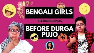 Bengali Girls Before Durga Pujo | Funny Video | Wonder Munna